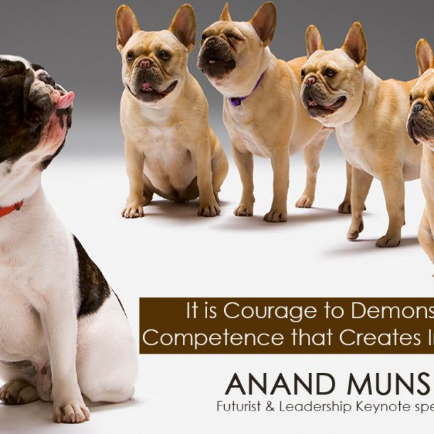 Courage to Demonstrate Competence