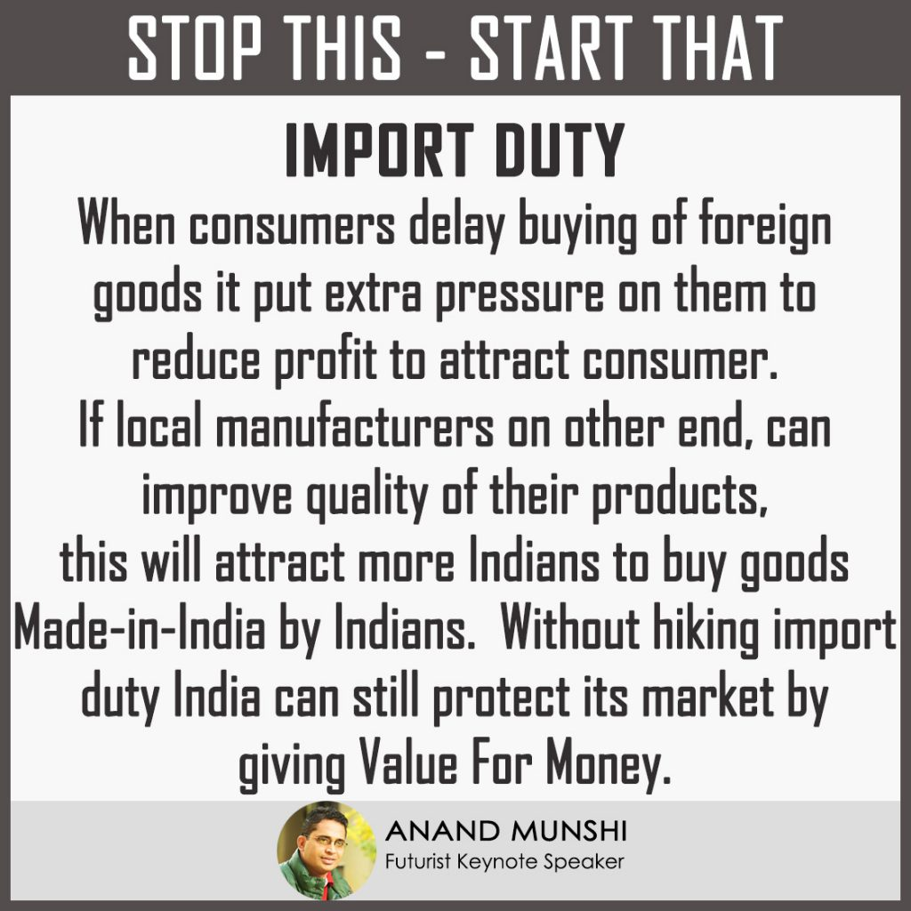Global Futurist View – India dont have to hike import duty