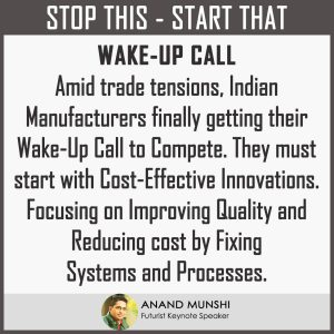 Wake Up Call For Indian Manufacturers