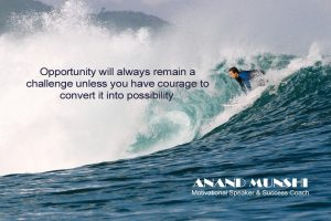 Opportunity-Converted-to-Possibility-by-Motivational-Speaker-Anand-Munshi
