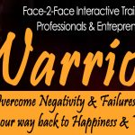 THE WARRIOR - Face-2-Face Training For Professionals & Entrepreneurs